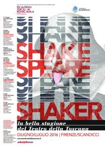 teatro della toscana Shakespeare Shaker